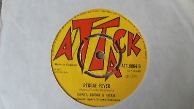 Sidney, George & Jackie - At The Club c/w Reggae Fever 1974 UK 45 ATTACK