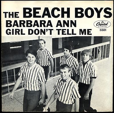 THE BEACH BOYS BARBARA ANN / GIRL DON'T TELL ME 1965 NM / HQNM SURF COLLECTOR