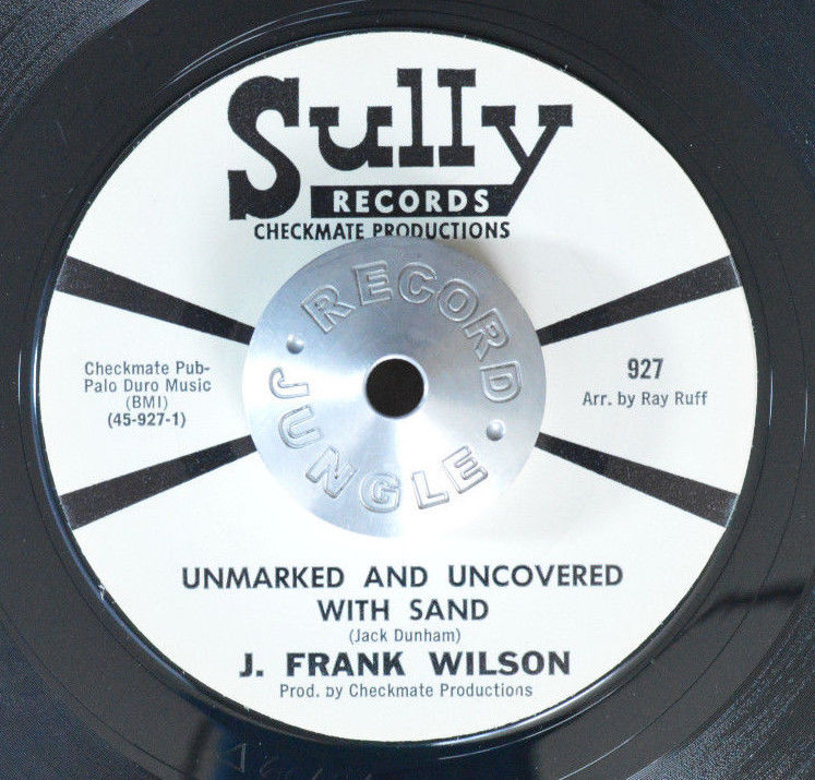 GARAGE 45 - J. FRANK WILSON - UNMARKED AND UNCOVERED WITH SAND /TEAR PROMO Hear