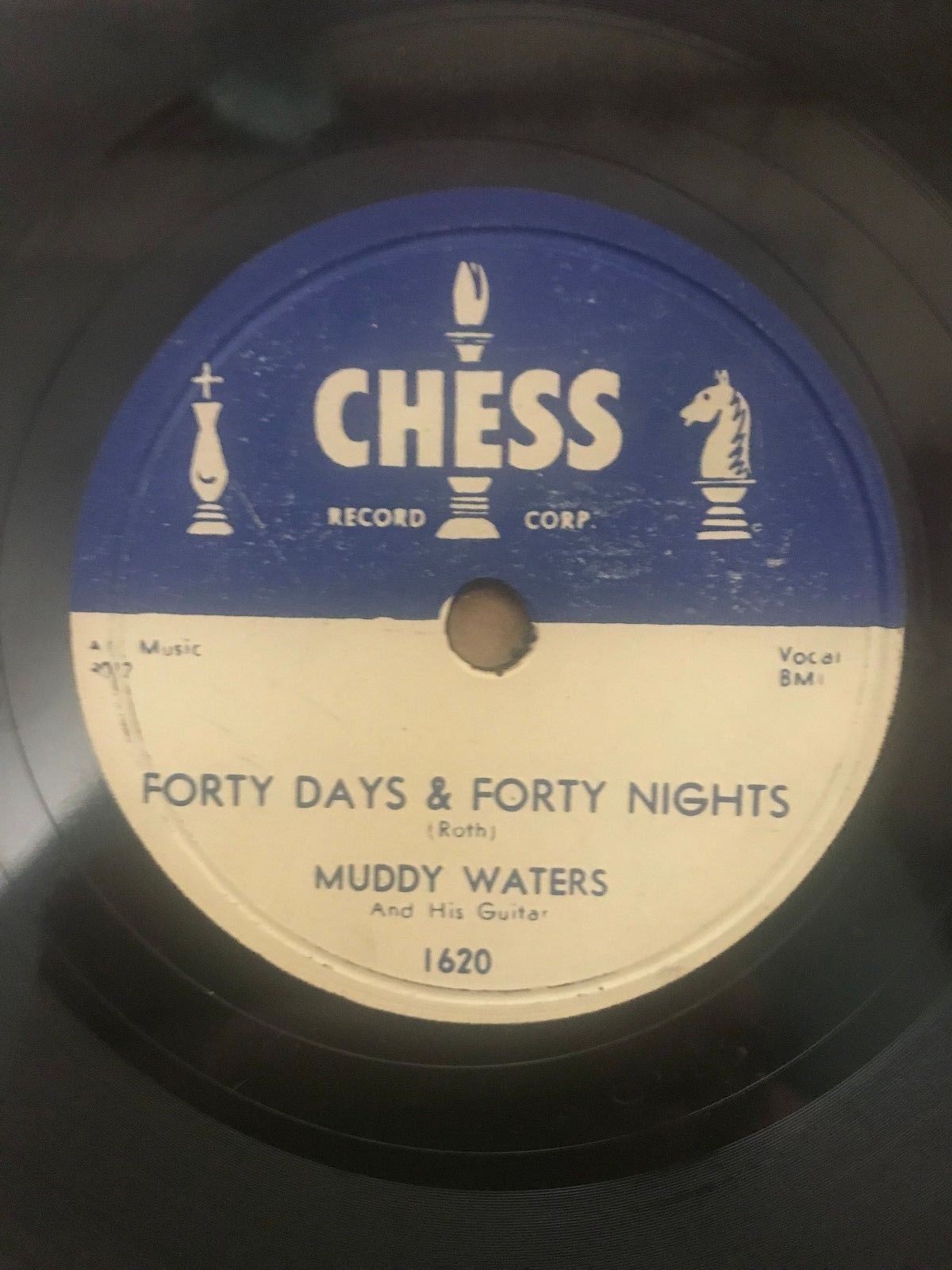 Muddy Waters Forty Days & Forty Nights/All Aboard Chess 1620 78rpm