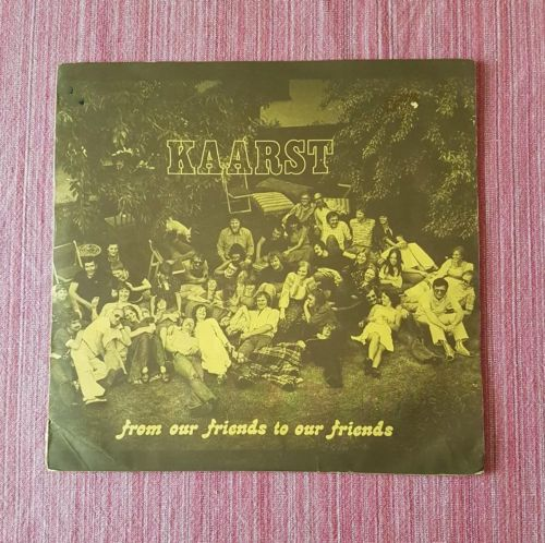 Kaarst - From Our Friends To Our Friends Orig. LP