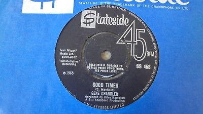 Gene Chandler - Good Times 1965 UK 45 STATESIDE EX+ NORTHERN SOUL