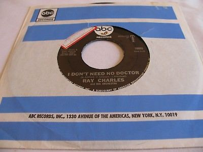 RAY CHARLES - I DON'T NEED NO DOCTOR / PLEASE SAY YOU'RE FOOLING - ABC
