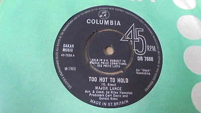 Major Lance - Too Hot To Hold 1965 UK 45 COLUMBIA NORTHERN SOUL EX+