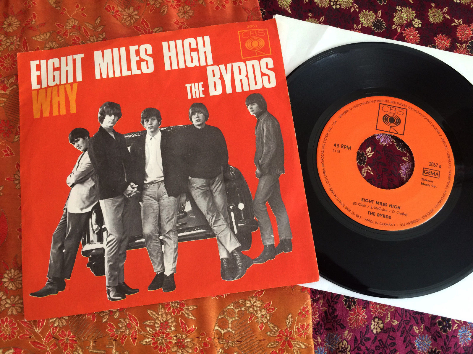 "7"" Single THE BYRDS ?- Eight Miles High + Why / Orig. CBS 2067 / D '66 / Mint-"
