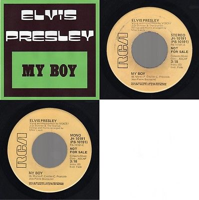 "(Promo Mono/ST)  Elvis Presley ""My Boy"" RCA Victor JH-10191 RCA-2458EX 1975 Rock"