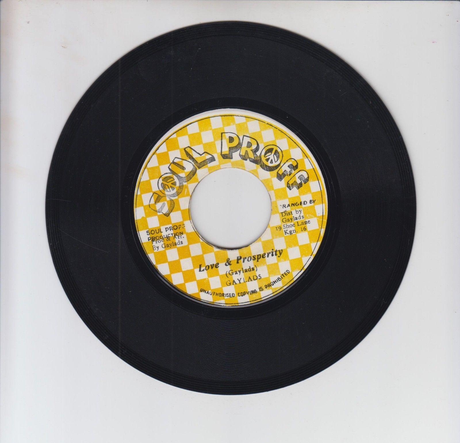 "SOUL PROFF/ LOVE & PROSPERITY - GAYLADS  (70'S REGGAE ROOTS 7"")"