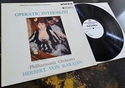 Operatic Intermezzi - Herbert Von Karajan **Columbia SAX 2294 Test Press LP**