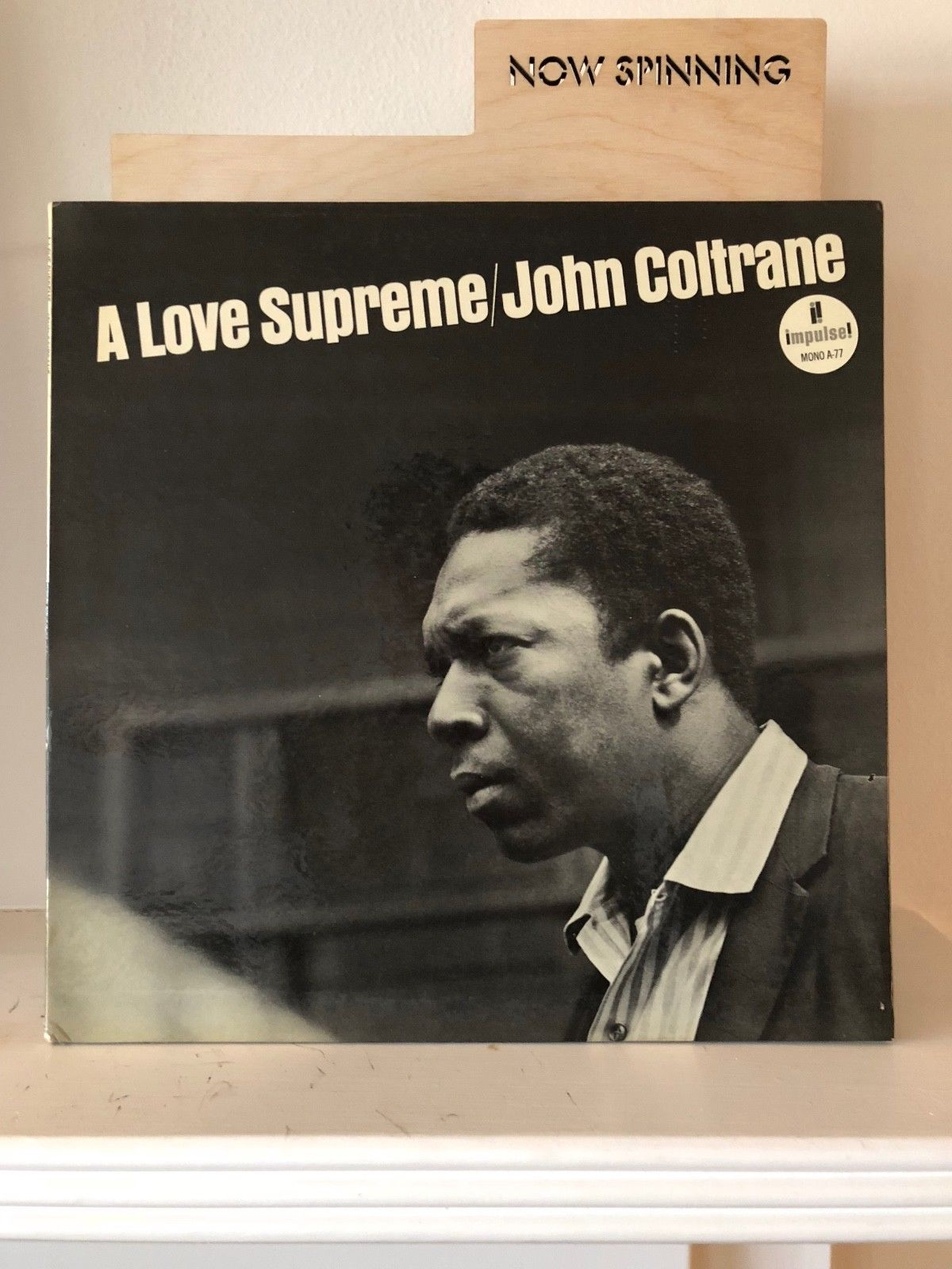 "John Coltrane A Love Supreme Orig Impulse A-77 Mono LP NM- ""Van Gelder"""