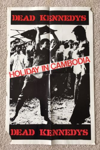 DEAD KENNEDYS HOLIDAY IN CAMBODIA RARE ORIGINAL 80's POSTER PUNK KBD DILS CRIME