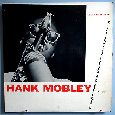 HANK MOBLEY w/PAUL CHAMBERS BLUE NOTE 1568 INSANELY RARE ORIG '57 MONO LP NICE