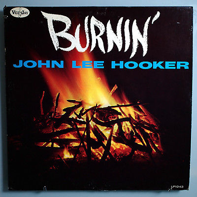 JOHN LEE HOOKER BURNIN' ULTRA-RARE ORIG '61 VEE JAY/MONARCH STEREO LP BEAUTIFUL