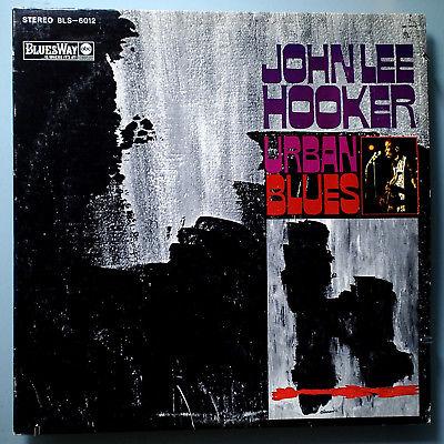 JOHN LEE HOOKER URBAN BLUES RARE ORIG '67 BLUESWAY STEREO LP BLUE LABEL NR MINT