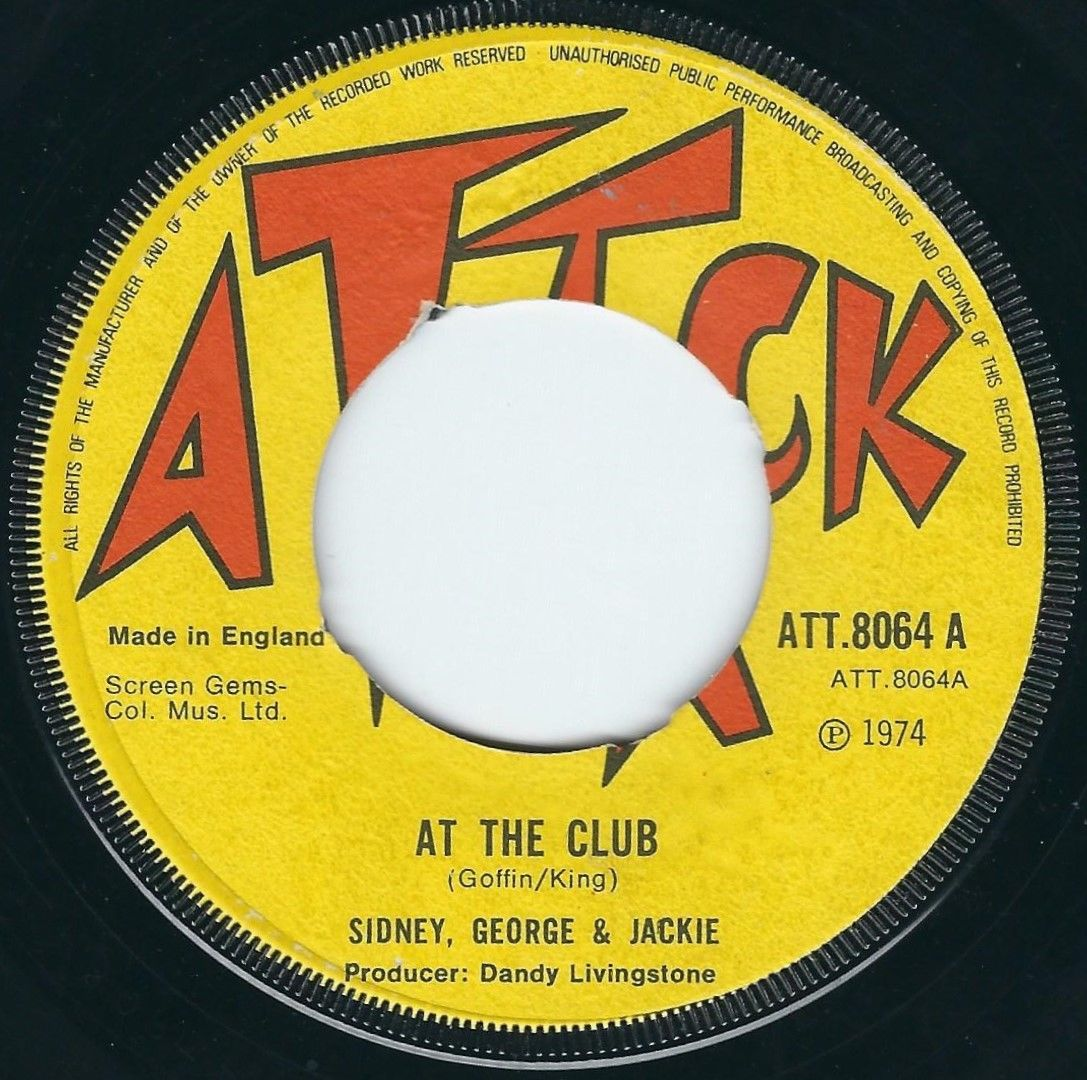 """Sidney George & Jackie - At The Club / Reggae Fever - Attack 7"""" 45T Rare 1974 ?"""