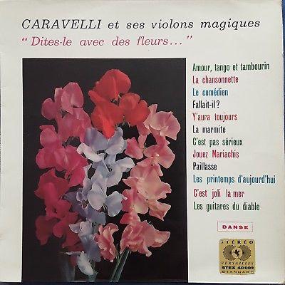 CARAVELLI  Dites le avec des fleurs  FRENCH LP   VERSAILLES STEX 40002 Stereo NM