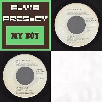 """(RARE U.S EXPORT) Elvis Presley """"My Boy /Loving Arms"""" RCA-2458EX 1974 Rock"""