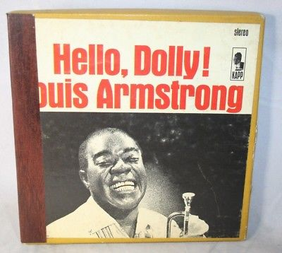 "7"" Reel Tape- Hello, Dolly    Louis Armstrong   7.5 IPS Tested U"