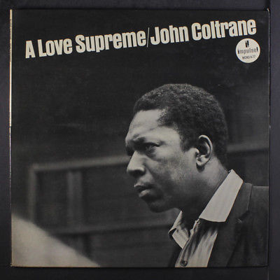 JOHN COLTRANE: A Love Supreme LP (Mono, 1965 press, 'VAN GELDER' stamp in dead