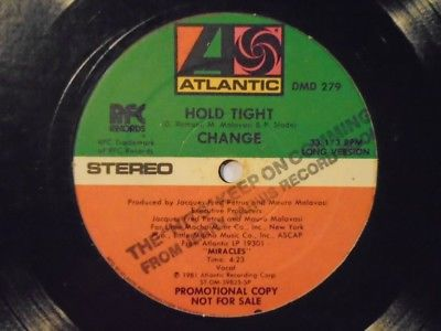 "CHANGE Hold Tight ATLANTIC Funk Boogie 12"" HEAR"