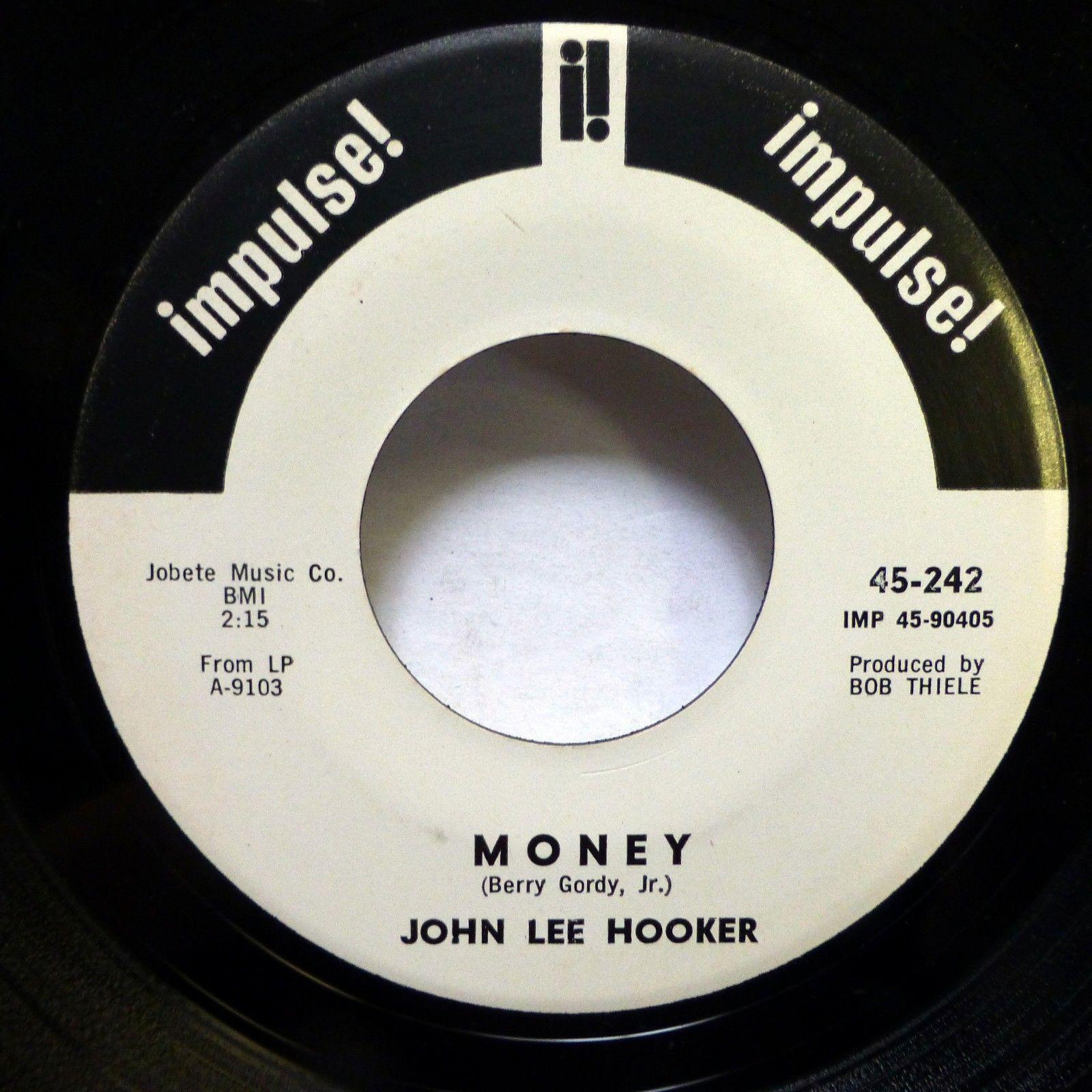 JOHN LEE HOOKER 45 Bottle Up and Go / Money IMPULSE Promo VG++ blues   ak559