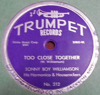 "SONNY BOY WILLIAMSON ""Too Close Together"" Trumpet 212"