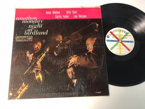 Hank Mobley Lee Morgan Curtis Fuller + 1 LP Another Monday Night At Birdland