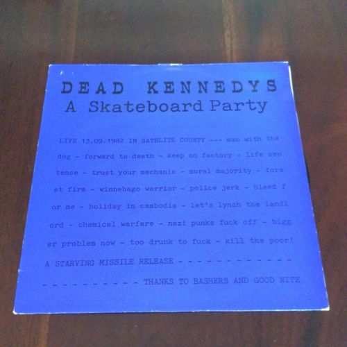 DEAD KENNEDYS A Skateboard Party/Starving Missile 102