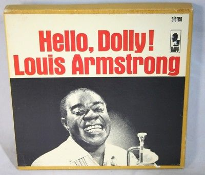 """7"""" Reel Tape- Hello, Dolly    Louis Armstrong   7.5 IPS Play Test Y"""