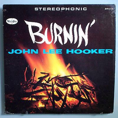 JOHN LEE HOOKER BURNIN' ULTRA-RARE ORIGINAL 1961 VEE JAY STEREO LP VERY NICE