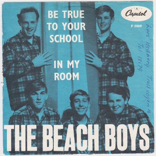 BEACH BOYS Be True To Your School  Sweden 45 In My Room swedish HEAR