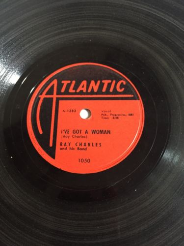 Ray Charles-I've Got A Woman/Come Back- Atlantic 1050-78RPM