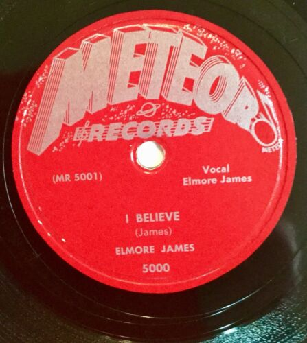Elmore James, Meteor Record 78rpm, I Believe, I Held My Baby Last Night (E+)