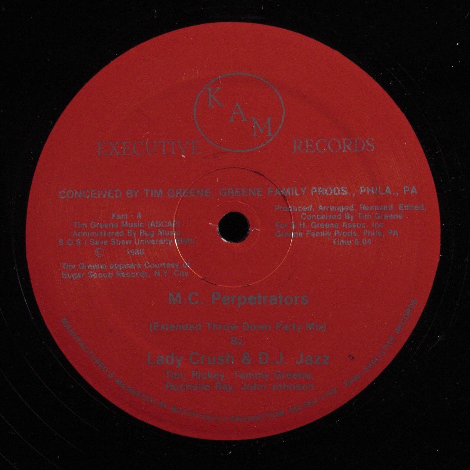 "LADY CRUSH & D.J. JAZZ M.C. Perpetrators EXECUTIVE KAM 12"" VG+ electro HEAR"