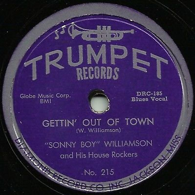 "BLUES - SONNY BOY WILLIAMSON ""Gettin' Out Of Town/She Brought..."" TRUMPET 215 E+"