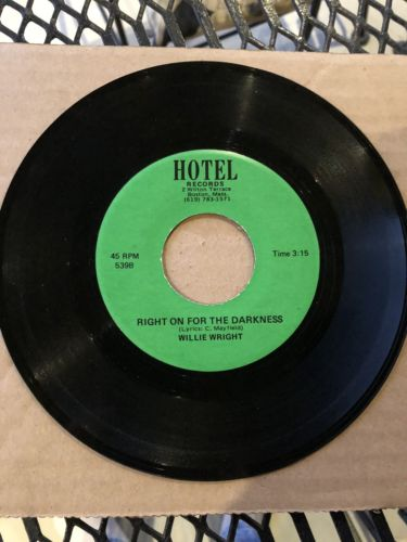 "Rare Funk 45 Willie Wright  ""Right On For The Darkness ""  on  Hotel  Mint-"