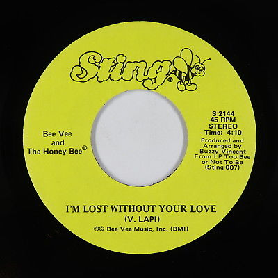 Modern Soul 45 - Bee Vee & Honey Bee - I'm Lost Without Your Love - VG++ rare