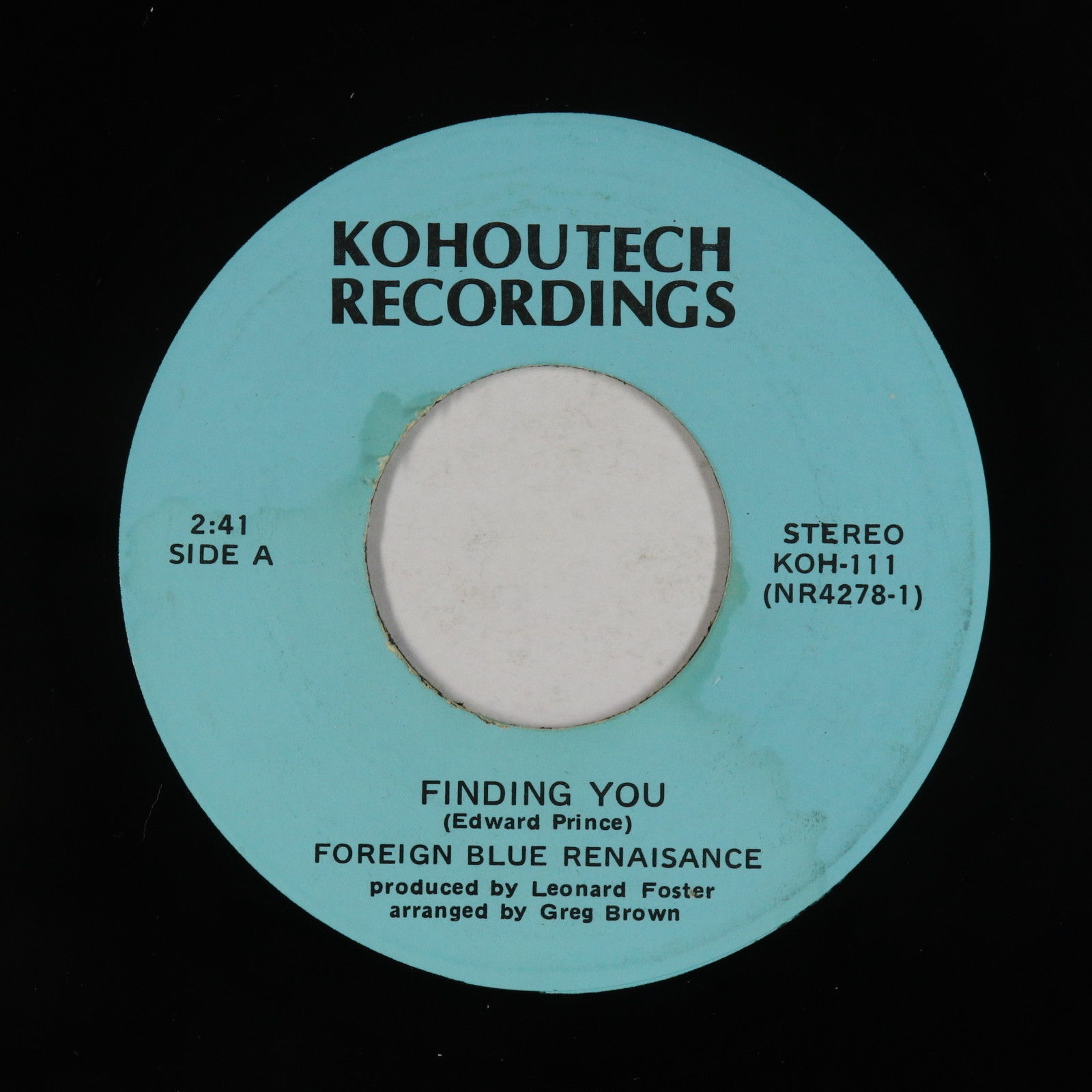 Northern Soul Funk 45 - Foreign Blue Renaisance - Finding You - Kohoutech - VG+