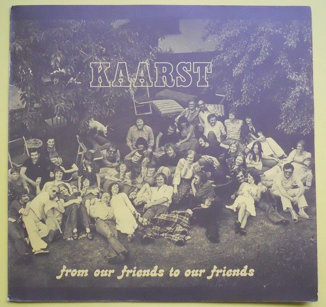 Kaarst ?– From Our Friends To Our Friends  LP Vinyl