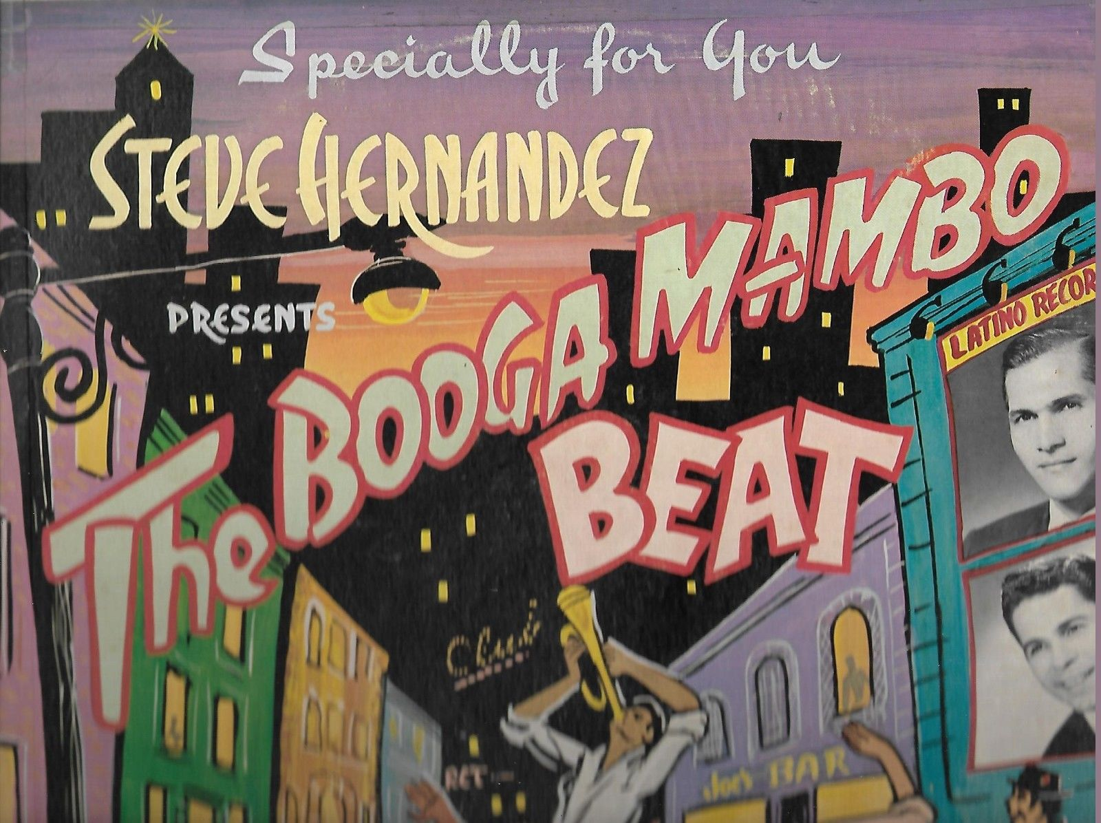THE BOOGA MAMBO BEAT - STEVE HERNANDEZ PRESENTS SPECIALLY FOR YOU