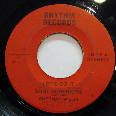 SOUL SUPERIORS-LET'S DO IT /YOUR LOVE IS SUPER GOOD ON RHYTHM 70'S SOUL 45-VG+,