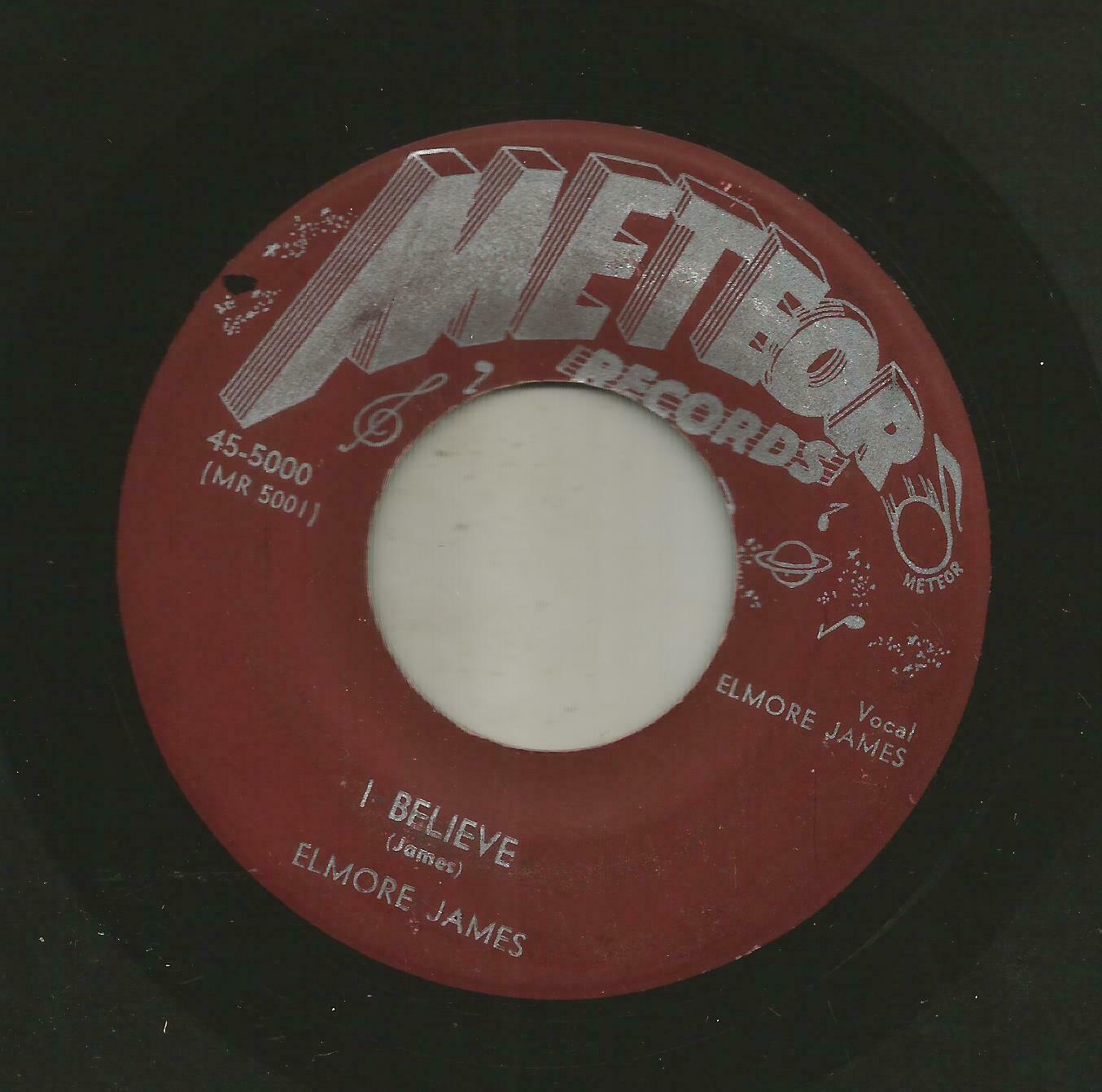 BLUES ROCKER- ELMORE JAMES -  I BELIEVE   -HEAR -1952 METEOR 5000