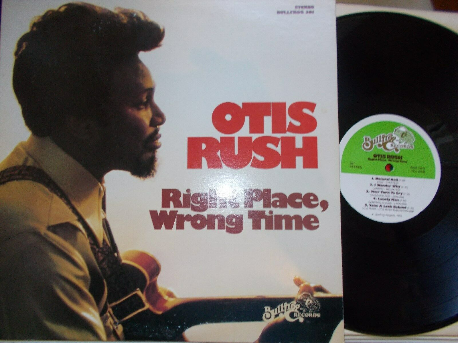 "OTIS RUSH   ""Right Time, Wrong Place"" (Bullfrog) US -1971 - RARE ORIGINAL"