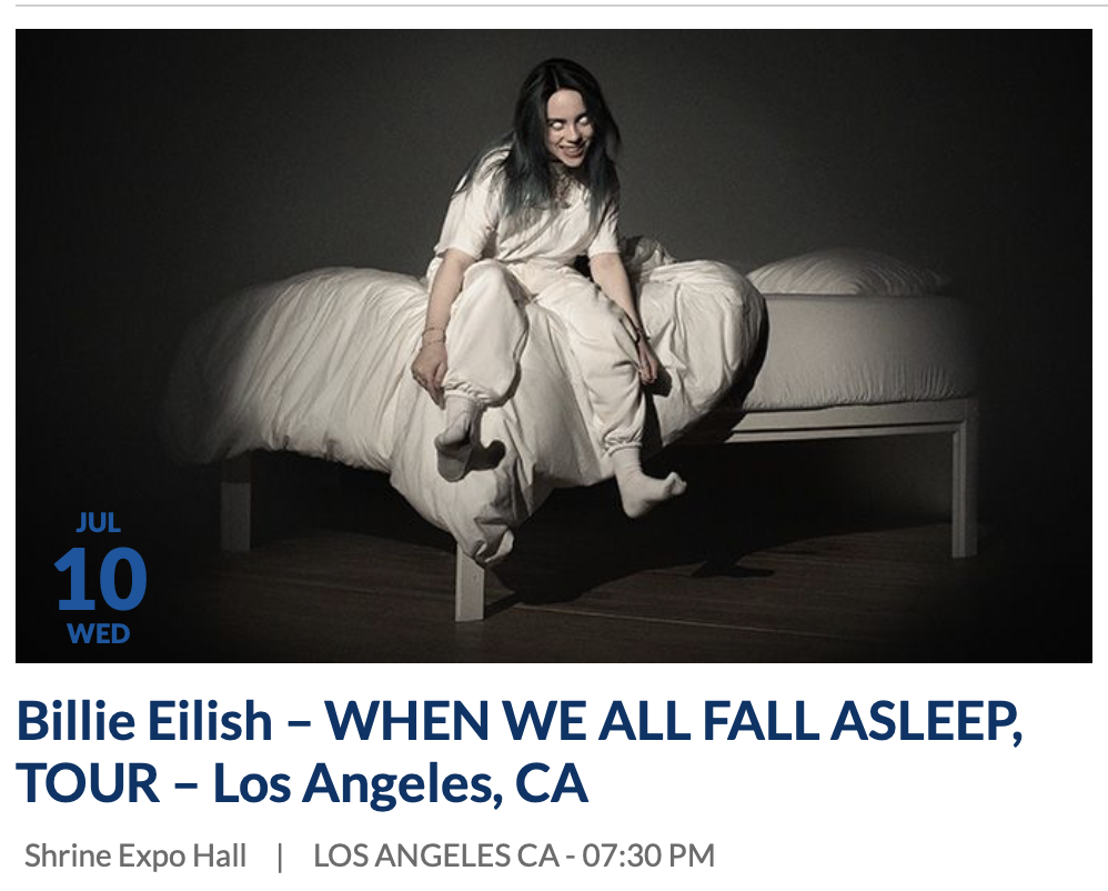 Billie Eilish - Meet & Greet Package - The Shrine 10 JUL 2019