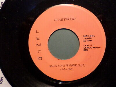 NORTHERN SOUL LEMCO 45 RECORD/ HEARTWOOD/WHEN LOVE IS GONE/MIDNIGHT/ NR MINT