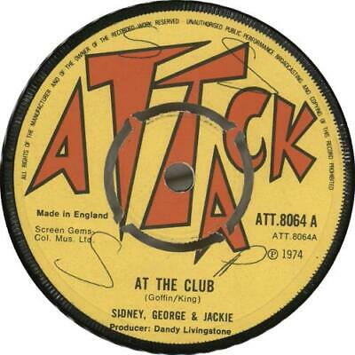 "Sidney George And Jackie At The Club 7"" vinyl single record UK ATT8064 ATTACK"