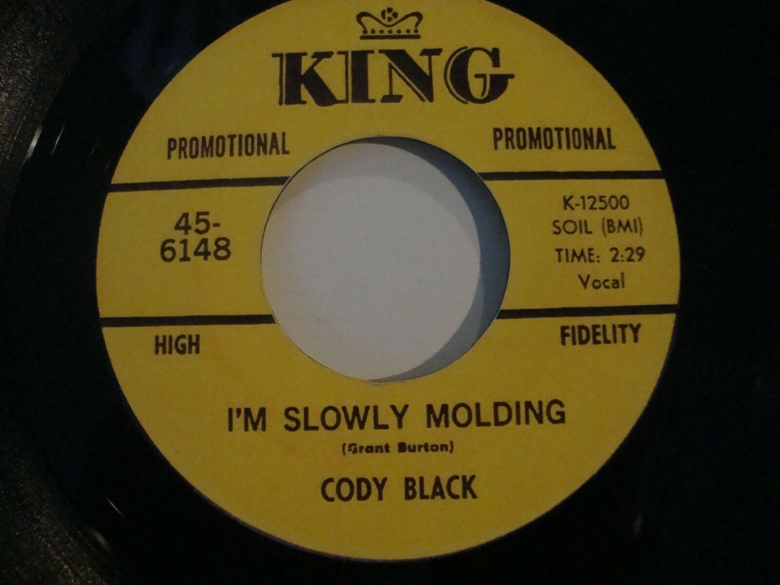 "Rare CODY BLACK - I'm Slowly Molding / Keep On Keeping On 7"" VINYL Single KING"