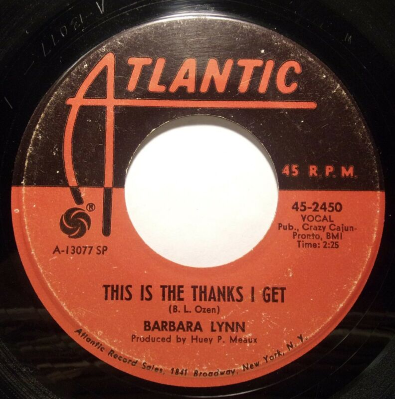 Soul 45 - Barbara Lynn - This Is The thanks I Get - Mint-
