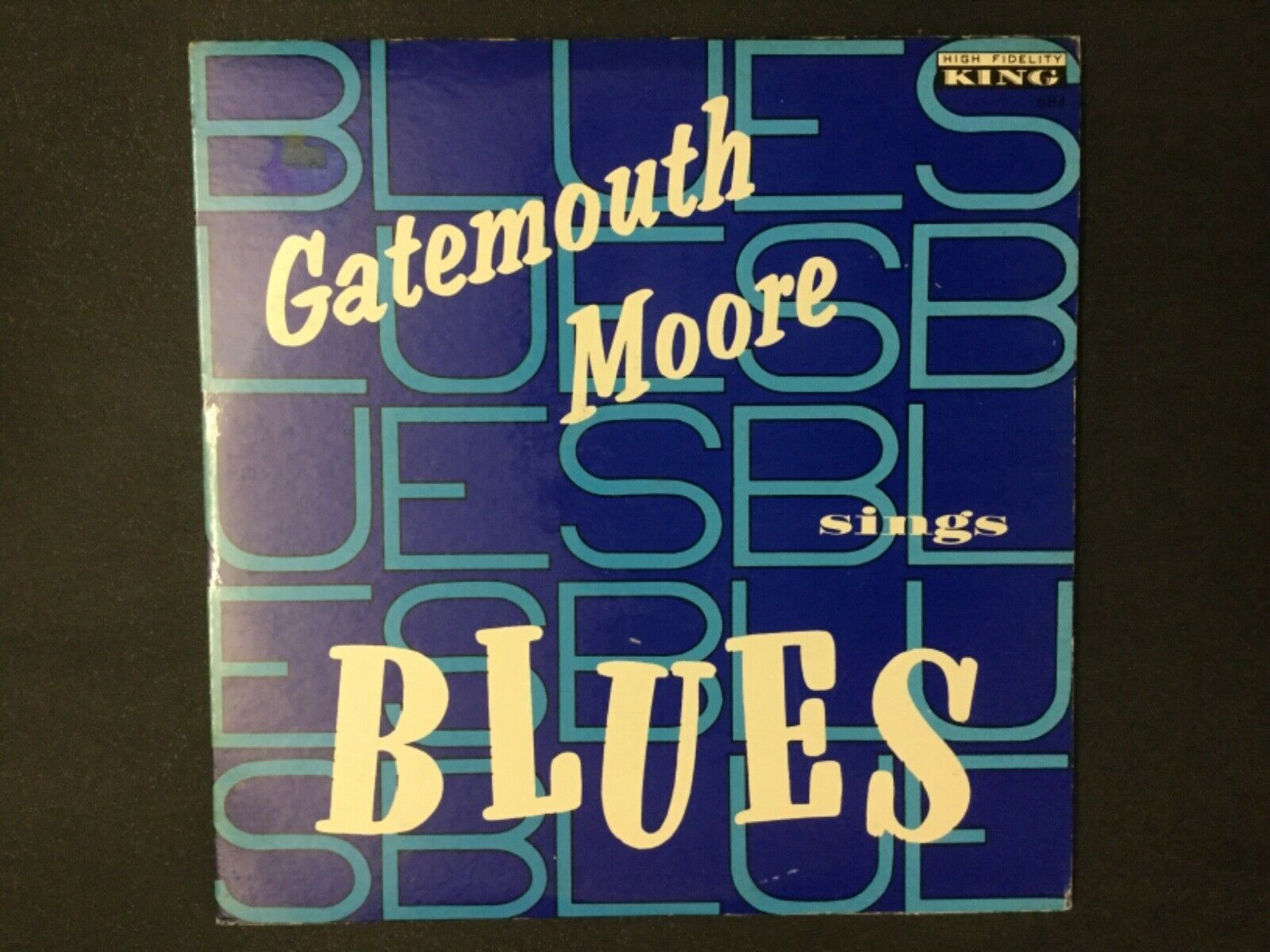 ????RARE-GATEMOUTH MOORE SINGS BLUES-ORIGINAL 1960 KING 684 PLAY TESTED