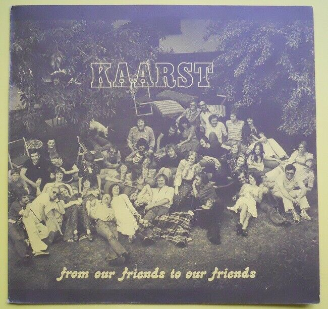Kaarst ?– From Our Friends To Our Friends     LP  Eigenverlag