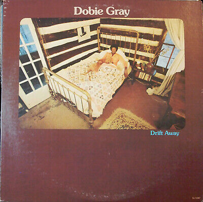 Dobie Gray: Drift Away   (LP)